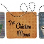 Introducing The Chicken Mama
